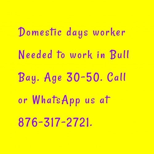 Days Worker Needed To Work In Bull Bay.